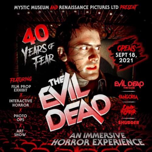 Mystic Museum - 40 Years of Fear - The Evil Dead - Art Exhibit - Burbank CA