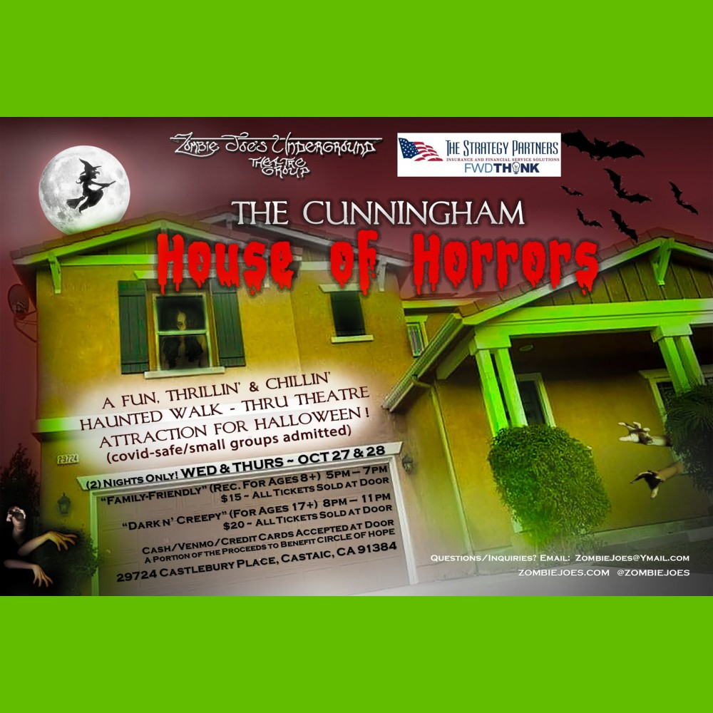 Zombie Joes Underground Theatre Group - The Cunningham House of Horrors - Home Haunt - Castaic CA