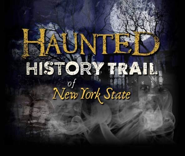 Haunted History Trail of NY
