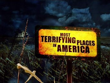 1most-terrifying-places-in-america