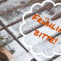 10 Gründe, warum ich genug vom Winter habe
