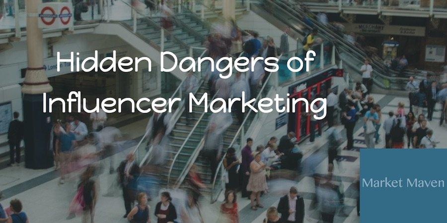 dangers of influencer marketing