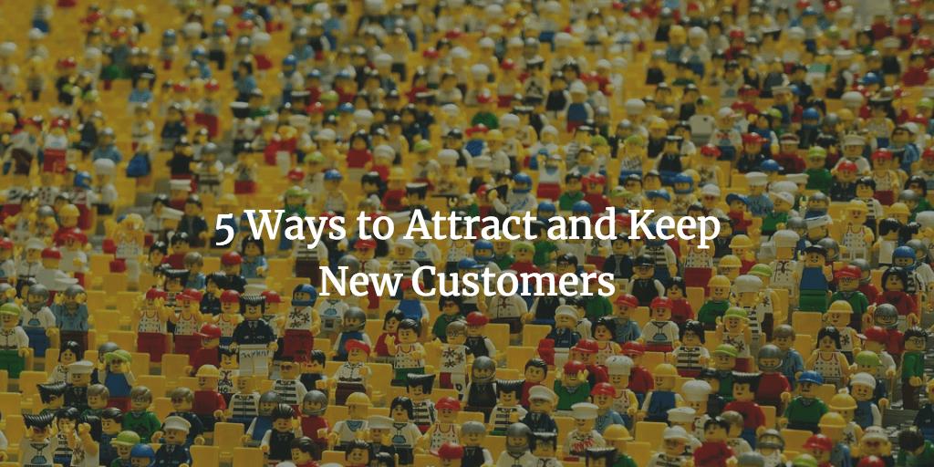 keep new customers