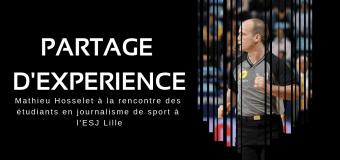 Partage d'expérience : Mathieu Hosselet à l'ESJ de Lille.