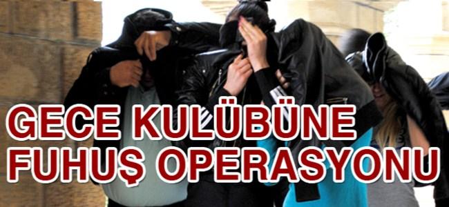 Gece kulübü baskınında 7 kişi tutuklandı