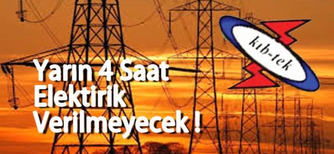 Bugün 4 saat elektrik yok!