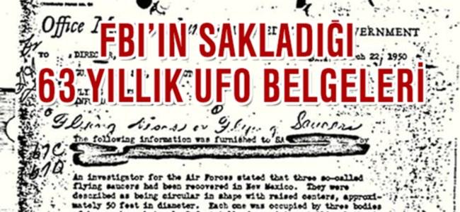 İşte FBI'ın 63 yıldır sakladığı UFO belgesi!