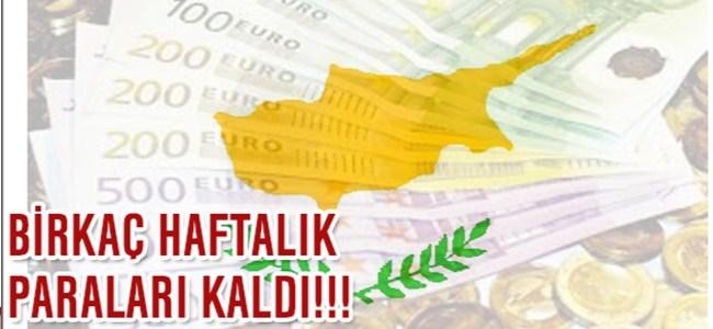 Güney Kıbrısın Birkaç Haftalık Parası Kaldı!!!