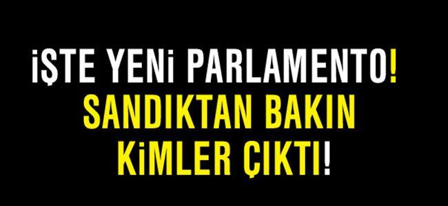 İşte yeni parlamento!