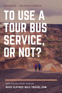 To Use a Bus Tour Service, or Not?