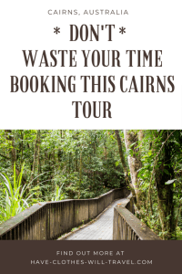 _don't_waste your time booking this cairns tour