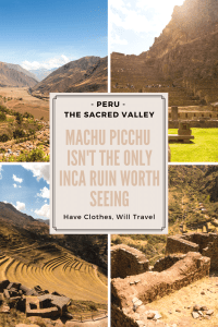 Machu Picchu Isn't the Only Inca Ruin Worth Seeing in the Sacred Valley