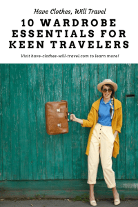 10 Wardrobe Essentials For Keen Travelers
