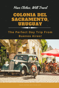 Colonia del Sacramento, Uruguay – The Perfect Day Trip From Buenos Aires