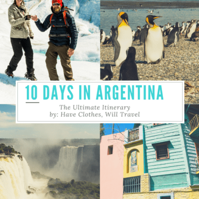 How to Spend 10 Days in Argentina – The Ultimate Itinerary by a Local
