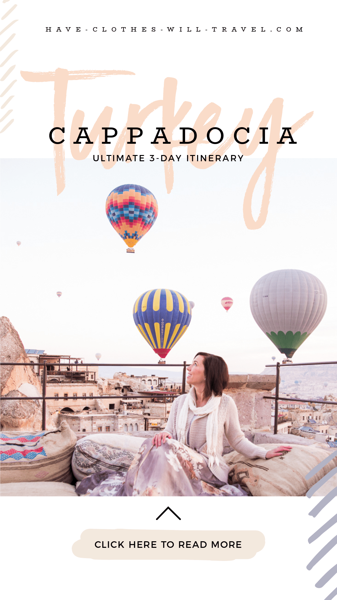How to Spend 3 Days in Cappadocia, Turkey - The Ultimate Itinerary