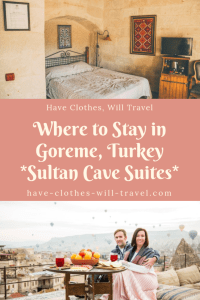 Where to Stay in Goreme, Turkey – Sultan Cave Suites Review