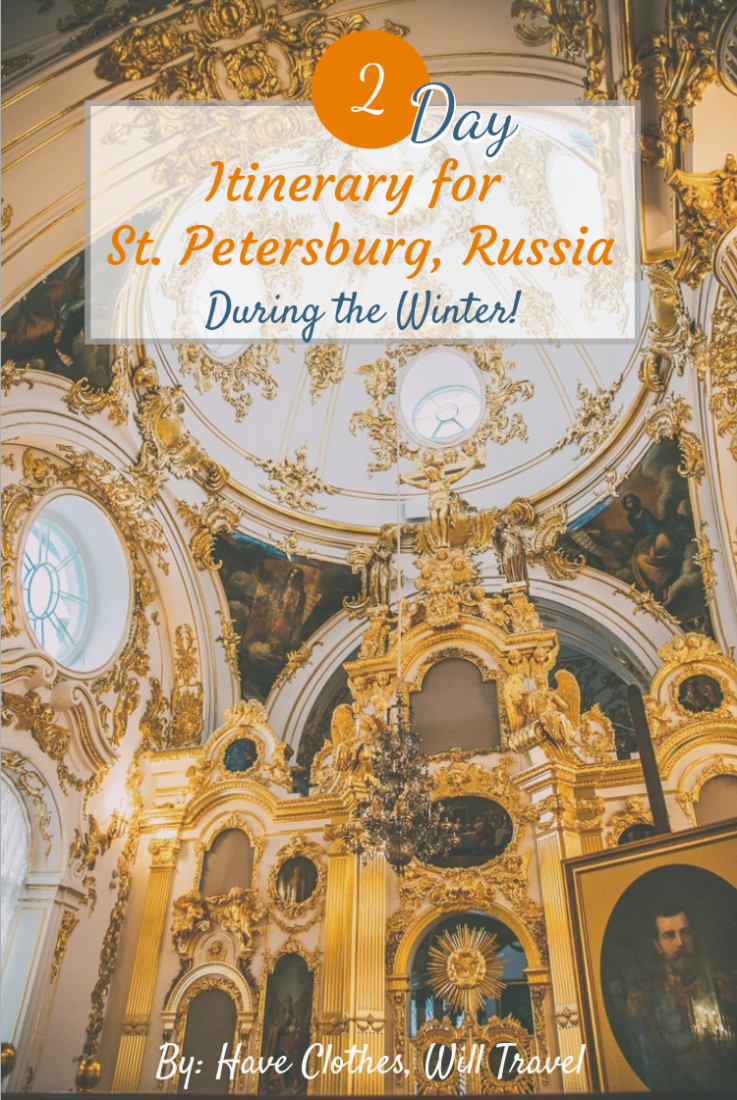 How to Spend 2 Days in St. Petersburg During the Winter
