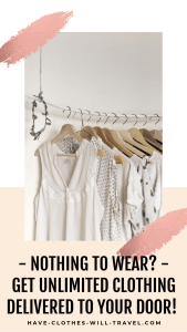 Nothing to Wear? Get UNLIMITED Clothing Delivered to Your Door Each Month! This post is reviewing the clothing rental service Haverdash for quality, cost and more! #wardrobe #newwardrobe #clothing #clothingtips ##nothingtowear