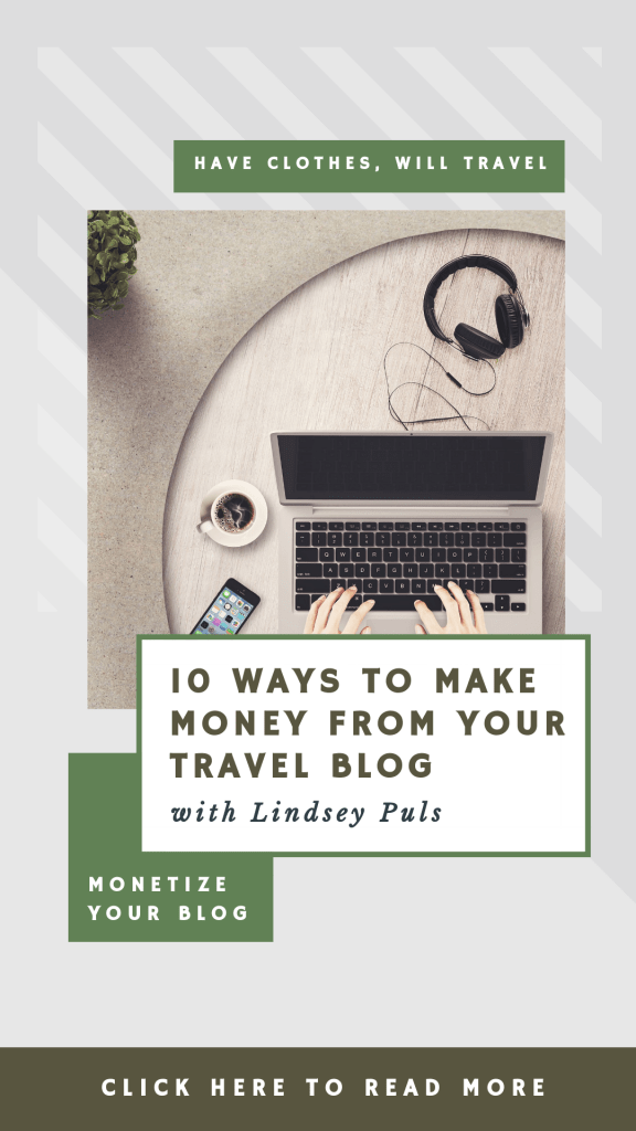 HOW I MAKE MONEY TRAVEL BLOGGING – AND TIPS FOR HOW YOU CAN TOO!