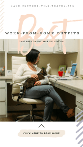 What to Wear When You Work From Home - Comfortable Yet Stylish Outfits