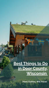 20+ Best Things to Do in Door County by a Wisconsinite