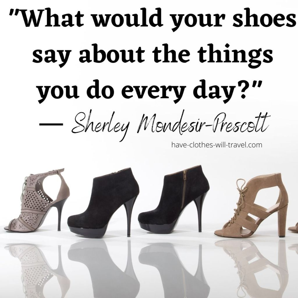 Inspiring Quotes About shoes and life