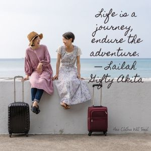 Life is a journey, endure the adventure. ― Lailah Gifty Akita