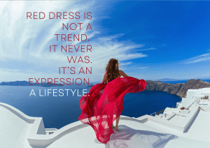 Red dress is not a trend. It never was. It's an expression. A lifestyle.