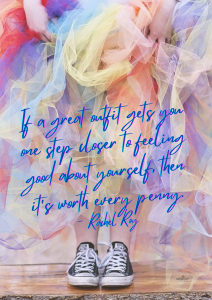 If a great outfit gets you one step closer to feeling good about yourself, then it's worth every penny. - Rachel Roy