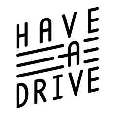 Have A Drive
