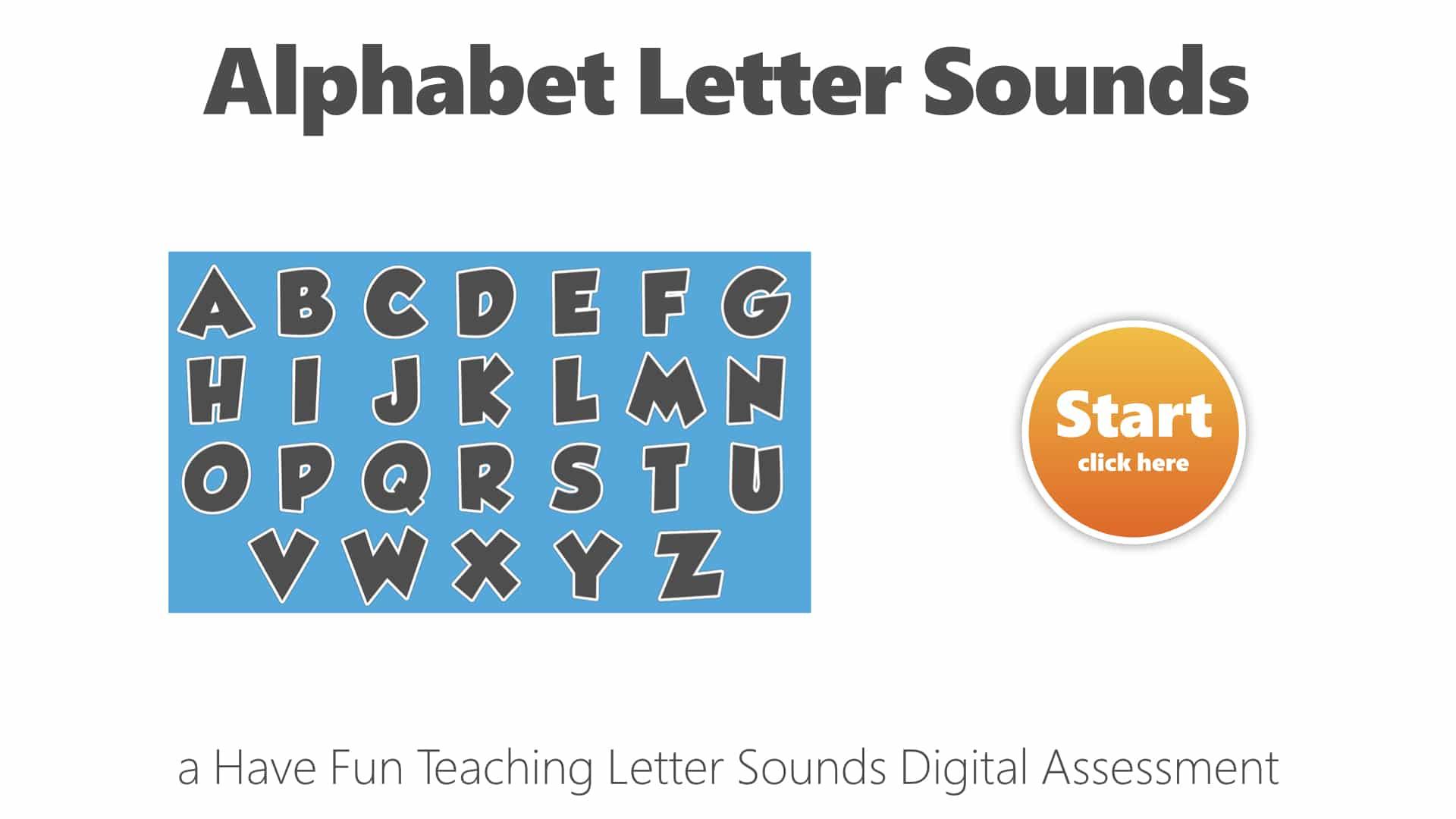 Alphabet Letter Sounds Uppercase Digital Assessment Have
