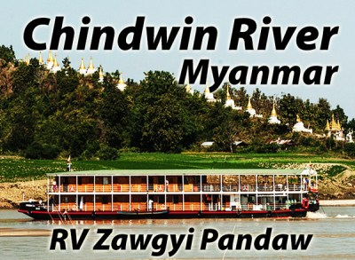 We will be cruising on the Chindwin River in Myanmar on board the RV Zawgyi Pandaw in October 2018.