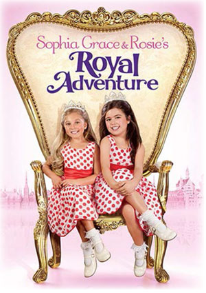 Sophia Grace and Rosie's Royal Adventure movie poster