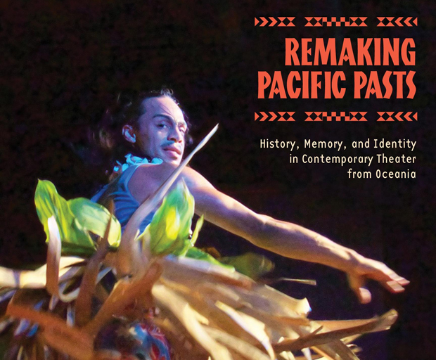 Cover of Remaking Pacific Pasts