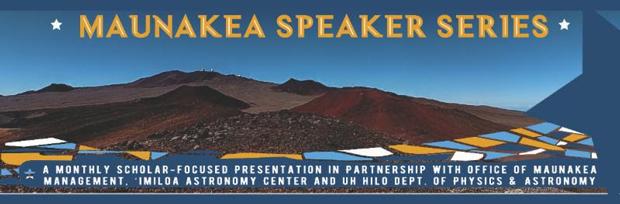 Maunakea Speaker Series