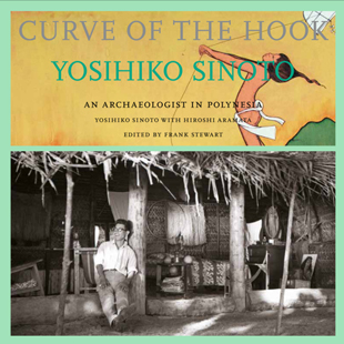 Curve of the Hook: An Archaeologist in Polynesia