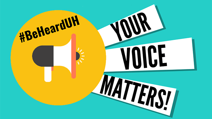 Megaphone with the text: #BeHeardUH Your Voice Matters