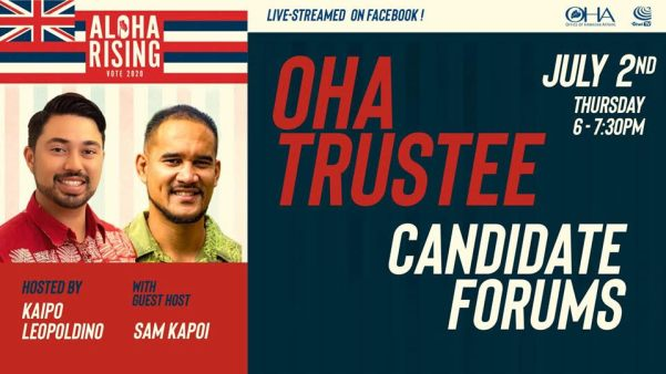 OHA Trustee Candidate Forums