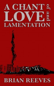 A Chant of Love and Lamentation