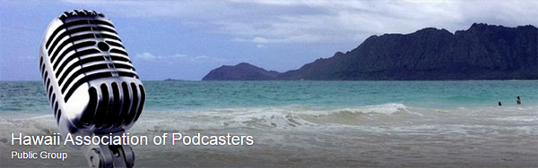 Hawaii Association of Podcasters on Facebook