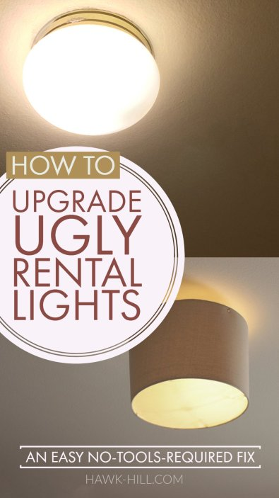 Try this simple hack to upgrade ugly rental lighting to sophisticated chic- without any wiring!