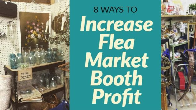 8 way to boost Flea Market Profit