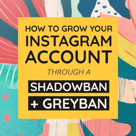 instagram shadowban and greyban growth tips