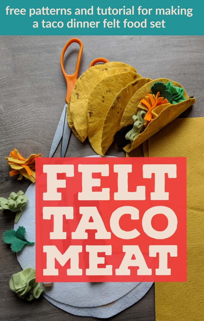 A free and easy to follow tutorial for making felt taco meat for felt food play.