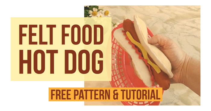 how to make a felt food hot dog bun - with free pattern