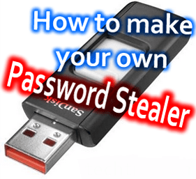 Create your own USB Password stealer