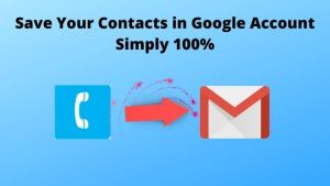 How To Save Contacts in Google Account