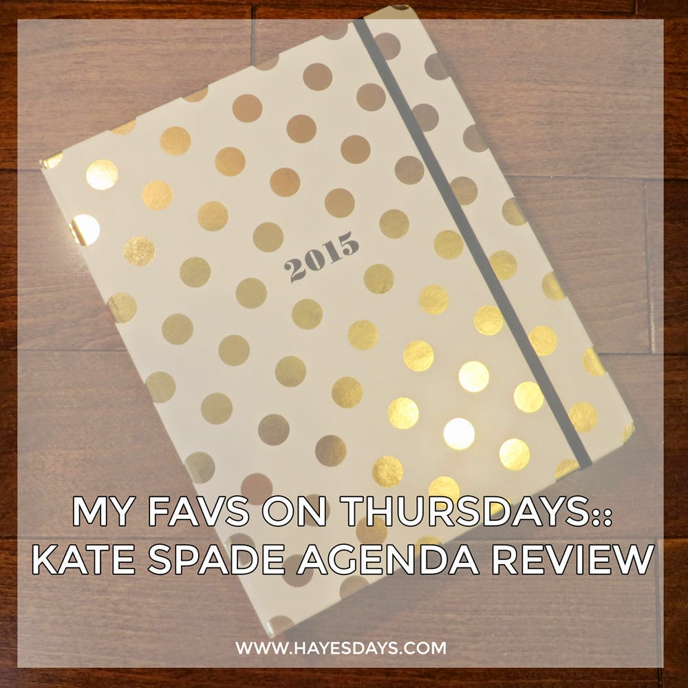 My Favs on Thursdays:: Kate Spade Agenda Review
