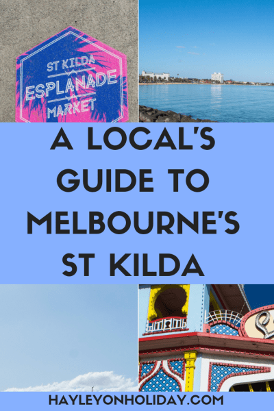 A local's guide to Melbourne's St Kilda